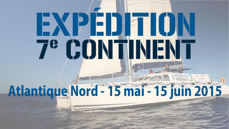 Prochaine Expédition 7e Continent : Atlantique Nord – 15 Mai – 15 Juin 2015